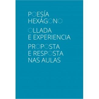 Poesía Hexágono. Ollada e Experiencia. Proposta e resposta nas aulas
